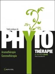 Souvent acheté avec Guide pratique de phytothérapie et d'aromathérapie, le Traité pratique de phytothérapie