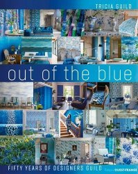 Dernières parutions sur Décoration, Tricia Guild, Out of the blue, 50 ans de Designers