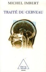 Souvent acheté avec Ophtalmologie 2017, le Traité du cerveau