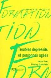 Dernières parutions dans Pathologie science, Troubles dépressifs et personnes âgées