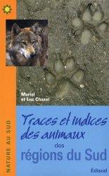 Dernières parutions dans Nature au Sud, Traces et indices des animaux des régions du sud