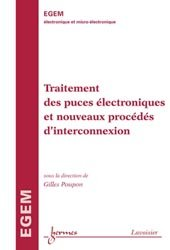 Dernières parutions sur Micro-électronique, Traitement des puces électroniques et nouveaux procédés d'interconnexion