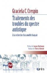 Dernières parutions dans Cahiers de PREAUT, Traitements des troubles du spectre autistique