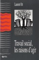 Dernières parutions dans L'éducation spécialisée au quotidien, Travail social, les raisons d'agir