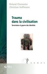 Dernières parutions dans Humus, Trauma dans la civilisation