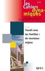 Dernières parutions sur Aide à la vie quotidienne - Economie sociale et familiale, Travailler avec les familles : de nouveaux enjeux