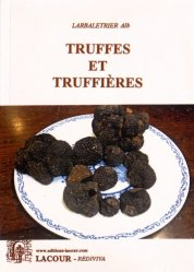 Dernières parutions dans Rediviva, Truffes et truffières