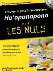 Dernières parutions dans Poche pour les Nuls, Trouver la paix intérieure avec Ho'oponopono pour les nuls. Avec 1 CD audio