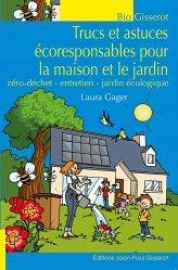 Dernières parutions sur Écocitoyenneté - Consommation durable, Trucs et astuces écoresponsables pour la maison et le jardin