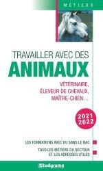 Dernières parutions dans Guides J Métiers, Travailler avec les animaux