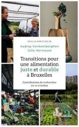 Dernières parutions sur Ecocitoyenneté - Consommation durable, Transitions pour une alimentation juste et durable à Bruxelles