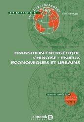 Dernières parutions sur Économie et politiques de l'écologie, Transition énergétique chinoise : enjeux économiques et urbains