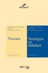 Dernières parutions sur Notariat, Travaux du Comité d'Etudes et de Législation. Année 2016-2017