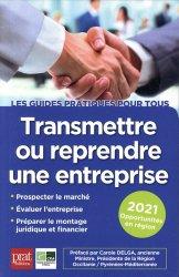 Dernières parutions dans Guides pratiques pour tous, Transmettre ou reprendre une entreprise