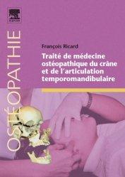 Souvent acheté avec Traitement ostéopathique des lombalgies et lombosciatiques par hernie discale, le Traité de médecine ostéopathique du crâne et de l'articulation temporomandibulaire