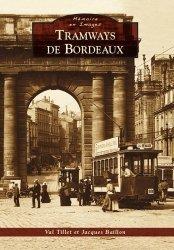 Dernières parutions dans Mémoire en images, Tramways de Bordeaux