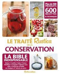 Nouvelle édition Traité rustica de la conservation