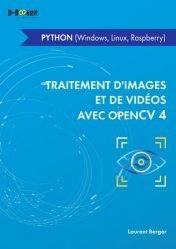 Dernières parutions sur Multimédia - Graphisme, Traitement d'images et de vidéos avec OpenCV4
