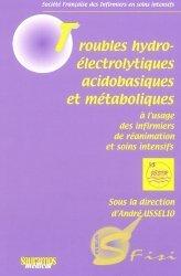 Souvent acheté avec Le Guide médical de l'IDE, le Troubles hydro-électrolytiques acidobasiques et métaboliques à l'usage des infirmiers de réanimation et soins intensifs