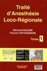 Souvent acheté avec Réanimation médicale, le Traité d'Anesthésie Loco-Régionale