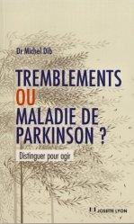 Dernières parutions sur Maladie de Parkinson, Tremblements ou maladie de parkinson ?