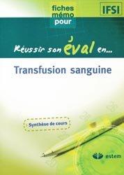 Souvent acheté avec Soins infirmiers en hépato-gastro-entérologie, le Transfusion sanguine