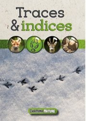 Dernières parutions sur Traces d'animaux, Traces & indices