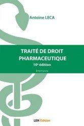 Dernières parutions sur Pharmacie, Traité de droit pharmaceutique
