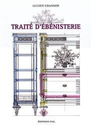 Souvent acheté avec Les boiseries du Musée Carnavalet, le Traité d'ébénisterie