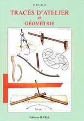 Souvent acheté avec Le guide des essences de bois, le Tracés d'atelier et géométrie Tome 1