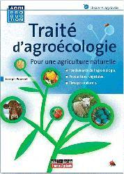 Souvent acheté avec Les pucerons des grandes cultures, le Traité d'agroécologie