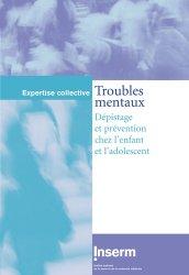 Souvent acheté avec Guide pratique de psychogériatrie. 2e édition, le Troubles mentaux Dépistage et prévention chez l'enfant et l'adolescent