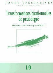 Dernières parutions sur Mathématiques fondamentales, Transformations birationnelles de petit degré