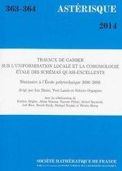 Dernières parutions dans Astérisque, Travaux de Gabber sur l'uniformisation locale et la cohomologie étale des schémas quasi-excellents