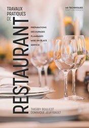 Dernières parutions sur Etudes hôtellerie restauration, Travaux Pratiques de Restaurant