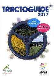 Dernières parutions sur Machines agricoles - Outils, Tractoguide 2017