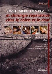 Dernières parutions dans Atlas, Traitement des plaies et chirurgie réparatrice chez le chien et le chat