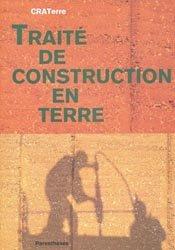 Souvent acheté avec Les cultures constructives de la brique crue, le Traité de construction en terre