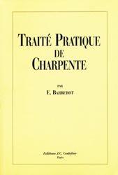 Souvent acheté avec L'art du trait de charpenterie, le Traité pratique de charpente