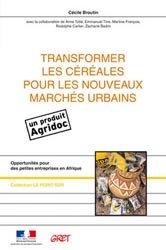 Souvent acheté avec La compote de pommes, le Transformer les céréales pour les nouveaux marchés urbains