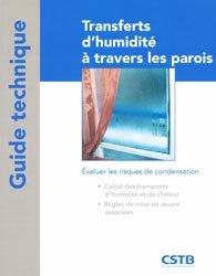 Souvent acheté avec Habitat lacustre, le Transferts d'humidité à travers les parois