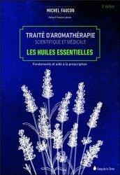 Souvent acheté avec La forêt redécouverte, le Traité d'aromathérapie scientifique et médicale