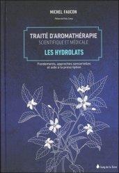 Souvent acheté avec Odonto-stomatologie et acupuncture, le Traité d'aromathérapie scientifique et médicale