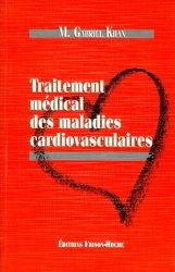 Souvent acheté avec Cancérologie, le Traitement médical des maladies cardiovasculaires