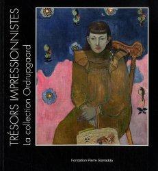 Dernières parutions sur Impressionnisme, Trésors impressionnistes, la Collection Ordrupgaard. Degas, Cézanne, Monet, Renoir, Gauguin, Matisse...