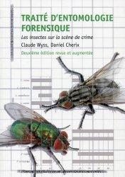 Souvent acheté avec Expertises médicales, le Traité d'entomologie forensique