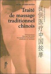 Souvent acheté avec Anatomie des points d'acupuncture, le Traité de massage traditionnel chinois