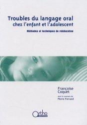 Souvent acheté avec La rééducation du langage de l'enfant, le Troubles du langage oral chez l'enfant et l'adolescent