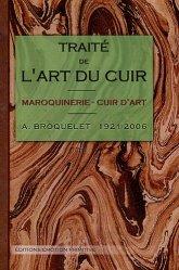 Souvent acheté avec Le travail artistique du cuir, le Traité de l'art du cuir
