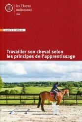 Dernières parutions dans Guide pratique, Travailler son cheval selon les principes d'apprentissage